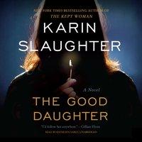 Good Daughter - Karin Slaughter - audiobook