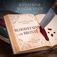 Bloodstains with Bronte - Katherine Bolger Hyde - audiobook