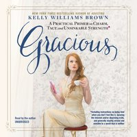 Gracious - Kelly Williams Brown - audiobook