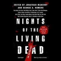 Nights of the Living Dead - Jonathan Maberry - audiobook