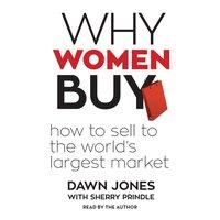 Why Women Buy - Dawn Jones - audiobook
