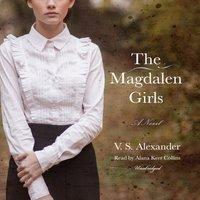 Magdalen Girls - V. S. Alexander - audiobook
