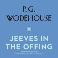 Jeeves in the Offing - P. G. Wodehouse - audiobook