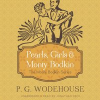 Pearls, Girls, and Monty Bodkin - P. G. Wodehouse - audiobook
