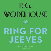 Ring for Jeeves - P. G. Wodehouse - audiobook