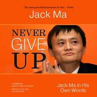 Never Give Up - Jack Ma - audiobook