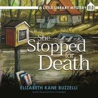 She Stopped for Death - Elizabeth Kane Buzzelli - audiobook