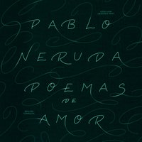 Poemas de Amor - Pablo Neruda - audiobook