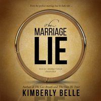 The Marriage Lie - Kimberly Belle - audiobook