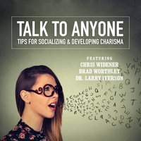 Talk to Anyone - Chris Widener - audiobook