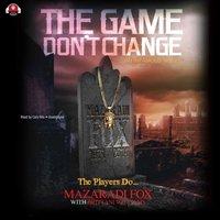 Game Don't Change - Mazaradi Fox - audiobook