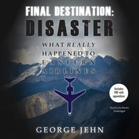 Final Destination: Disaster - George Jehn - audiobook