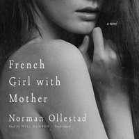 French Girl with Mother - Norman Ollestad - audiobook