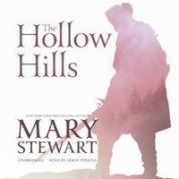 Hollow Hills - Mary Stewart - audiobook
