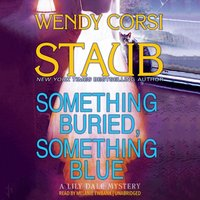 Something Buried, Something Blue - Wendy Corsi Staub - audiobook