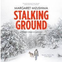 Stalking Ground - Margaret Mizushima - audiobook