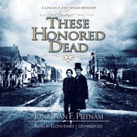 These Honored Dead - Jonathan F. Putnam - audiobook