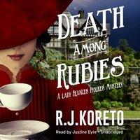 Death among Rubies - R. J. Koreto - audiobook