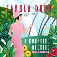 Mourning Wedding - Carola Dunn - audiobook