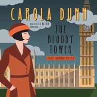 Bloody Tower - Carola Dunn - audiobook