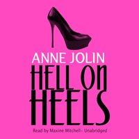 Hell on Heels - Anne Jolin - audiobook