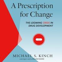 Prescription for Change - Michael Kinch - audiobook