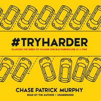 #TryHarder - Chase Patrick Murphy - audiobook