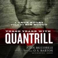 Three Years with Quantrill - John McCorkle - audiobook