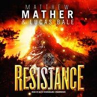 Resistance - Matthew Mather - audiobook