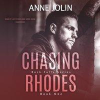 Chasing Rhodes - Anne Jolin - audiobook
