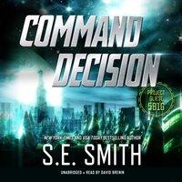Command Decision - S.E. Smith - audiobook