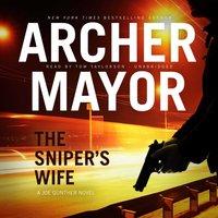 Sniper's Wife - Archer Mayor - audiobook