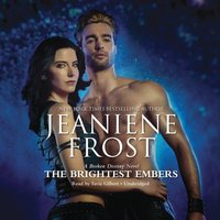 Brightest Embers - Jeaniene Frost - audiobook