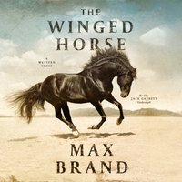 Winged Horse - Max Brand - audiobook
