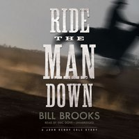 Ride the Man Down - Bill Brooks - audiobook