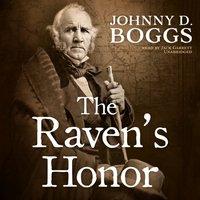 Raven's Honor - Johnny D. Boggs - audiobook