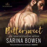 Bittersweet - Sarina Bowen - audiobook