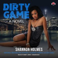Dirty Game - Shannon Holmes - audiobook