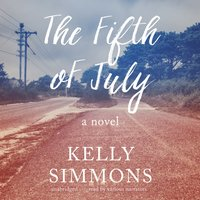 Fifth of July - Kelly Simmons - audiobook