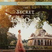 Secret of the India Orchid - Nancy Campbell Allen - audiobook