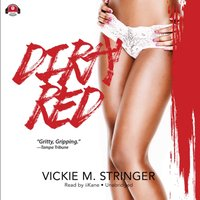 Dirty Red - Vickie M. Stringer - audiobook