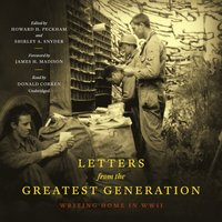 Letters from the Greatest Generation - Howard H. Peckham - audiobook