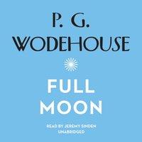 Full Moon - P. G. Wodehouse - audiobook