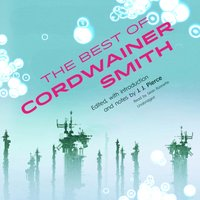 Best of Cordwainer Smith - Cordwainer Smith - audiobook