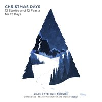 Christmas Days - Jeanette Winterson - audiobook