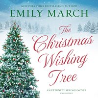 Christmas Wishing Tree - Emily March - audiobook