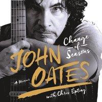 Change of Seasons - John Oates - audiobook