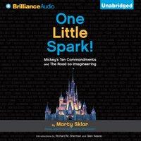 One Little Spark! - Marty Sklar - audiobook
