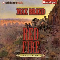 Red Fire - Max Brand - audiobook