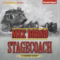 Stagecoach - Max Brand - audiobook